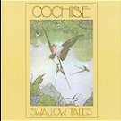Cochise - Swallow Tales