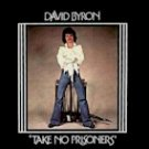 David Byron - Take No Prisoners (LP)