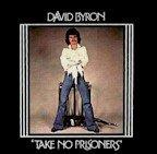 David Byron - Take No Prisoners (LP)
