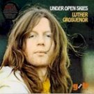 Luther Grosvenor - Under Open Skies (LP)