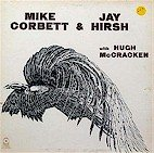 MIke Corbett and Jy Hirsh (LP)