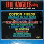 Angels - The Angles Singer Twelve of Their Greatest Hits