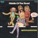 Acceleration - Middle of the Road (LP)