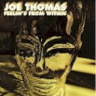 Joe Thomas - Feelin's From Within (LP)