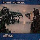 """Robb Kunkel """"Abyss"""" (LP)"""