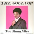 Soul Cop - Too Many Nites