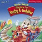 Reader Rabbit Playtime For Baby And Toddler Ages 1-3