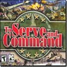 To Serve And Command PC Game RTS WWII Action Win XP - 43081
