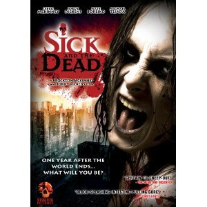 Sick and The Dead (2008) DVD