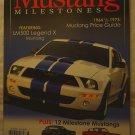 MUSTANG MILESTONES 2007 Collector's Edition
