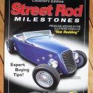 STREET ROD MILESTONES 2007 Collector's Edition