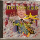 Fatso - Ditto Head (Rush Limbaugh Parody)