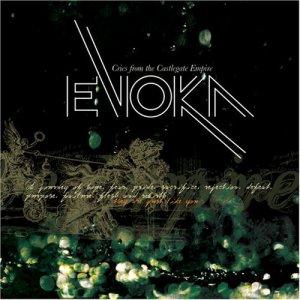 Evoka - Cries From The Castlegate Empire - CD 2007