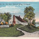 Wakefield, Va - Birth Place Of G. Washington (A11)