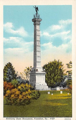 Frankfort, Ky, Kentucky Postcard - Kentucky State Monument  (A666)