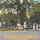 Northumberland, PA Postcard Library & Park (A724) Penna, Pennsylvania