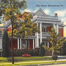 Bloomsburg, PA Postcard - Elks Home (A741) Penna, Pennsylvania