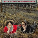 With Fond Remembrance - Romance Postcard 1911 (B422)