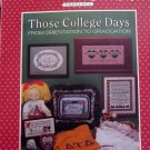 Cross Stitch Those College Days chart book - FREE SHIPPING