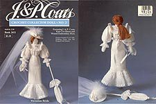 J & P Coats Crochet Collector Doll No. 2 Victorian Bride - Book 2411