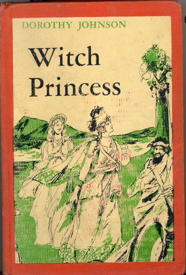 Witch Princess Book by Dorothy Johnson ~ 1967