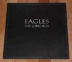 Eagles - The Long Run ~ 33 1/3 LP Vinyl Record ~ 1979