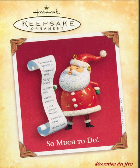 Hallmark Ornament ~ So Much To Do  2004