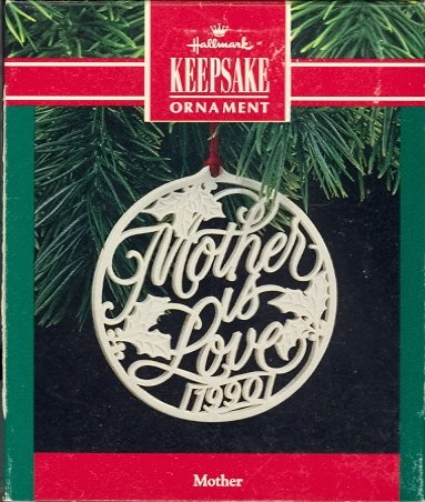 Hallmark Ornament ~ Mother 1990