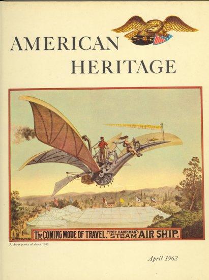 American Heritage Book ~ April 1962