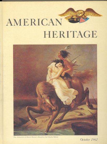 American Heritage Book ~ October 1962
