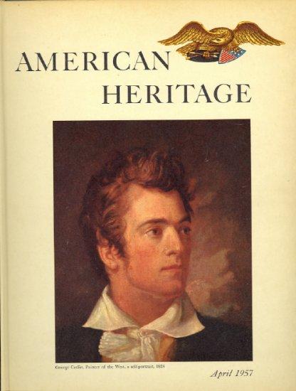 American Heritage Magazine Book ~ April 1957 ~ VIII 3