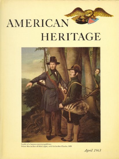 American Heritage Magazine Book ~ April 1963 ~ XIV 3