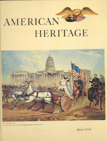 American Heritage Magazine Book ~ April 1964 ~ XV 3