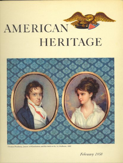 American Heritage Magazine Book ~ February 1958 ~ IX 2