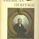 American Heritage Magazine Book ~ June 1963 ~ XIV 4
