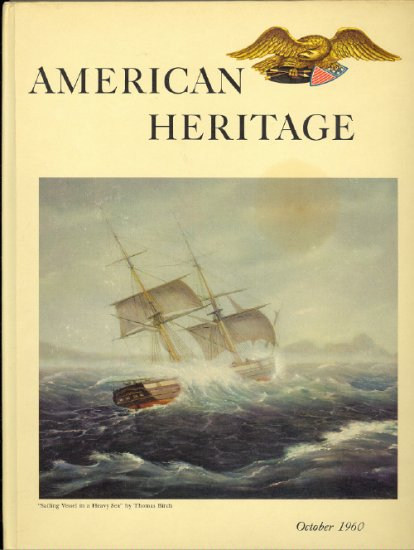 American Heritage Magazine Book ~ October 1960 ~ XI 6