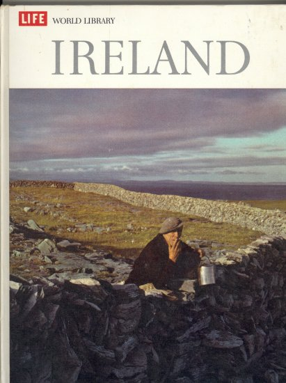 Ireland ~ Life World Library Book ~ 1964
