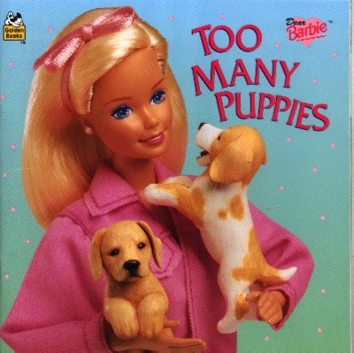 Dear Barbie Too Many Puppies Book ~ 1996 ~ Mint