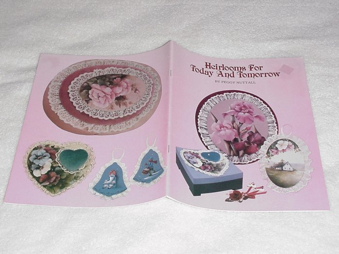 Heirlooms Today & Tomorrow ~ Decorative Painting Booklet