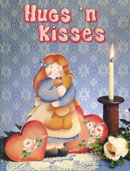 Hugs 'n Kisses ~ Decorative Painting Book