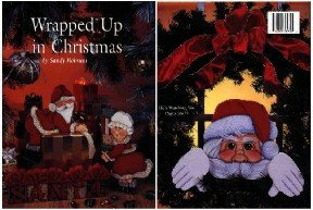Wrapped Up in Christmas ~ Decorative Painting Book