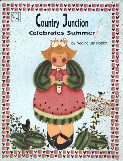 Country Junction Celebrates Summer ~ Decorative Painting Book