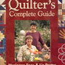 Quilters Complete Guide by Marianne Fons & Liz Porter ~ Book 2003