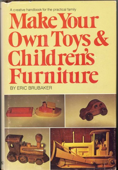Make Your Own Toys & Children's Furniture ~ Book 1978