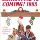 Christmas is Coming!  ~ Book 1985