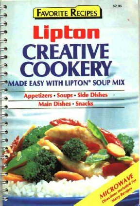 Lipton Creative Cookery with Lipton Soup Mix ~ 1987