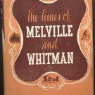 The Times of Melville and Whitman ~ Book 1947