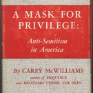 A Mask for Privilege Anti-Semitism in America ~ Book 1948