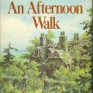 An Afternoon Walk by Dorothy Eden ~ Book 1971