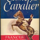Came a Cavalier by Frances Parkinson Keyes ~ Book 1947